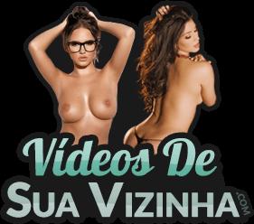 Videos De Sua Vizinha – Videos de Sexo Amador, Porno Brasileiro